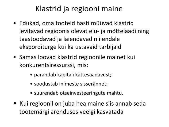 Klastrid ja regiooni maine