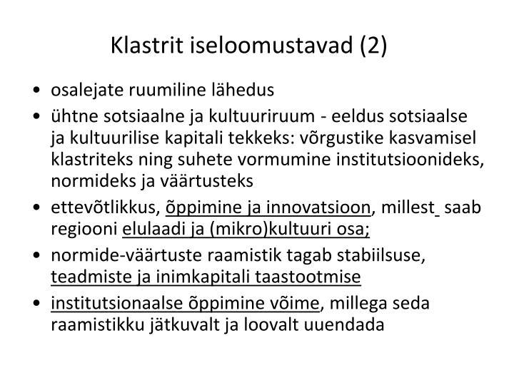 Klastrit iseloomustavad (2)