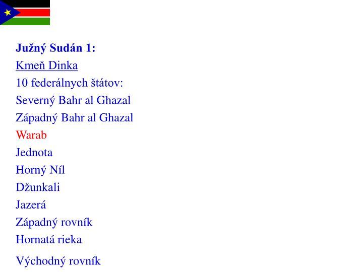 Južný Sudán 1: