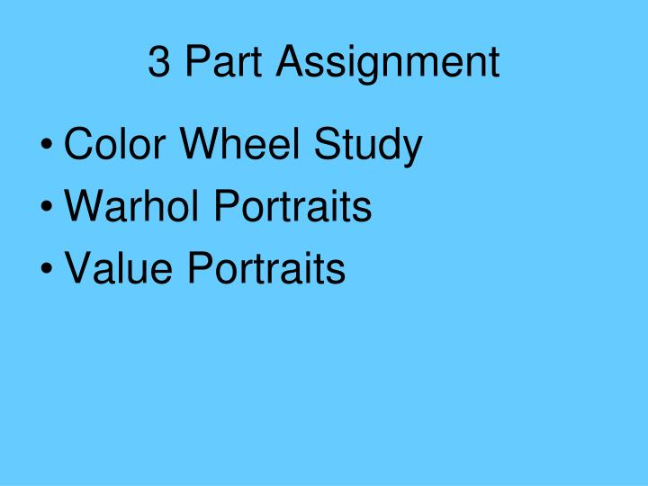 3 Part Assignment