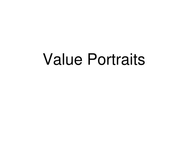 Value Portraits