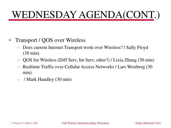 WEDNESDAY AGENDA(CONT.)