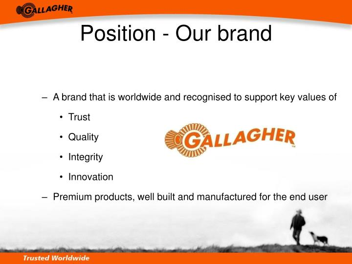 Position - Our brand