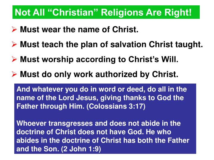 "Not All ""Christian"" Religions Are Right!"