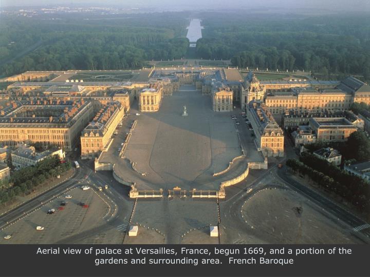 Aerial view of palace at Versailles, France, begun 1669, and a portion of the gardens and surroundin...