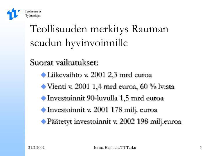 Teollisuuden merkitys Rauman seudun hyvinvoinnille