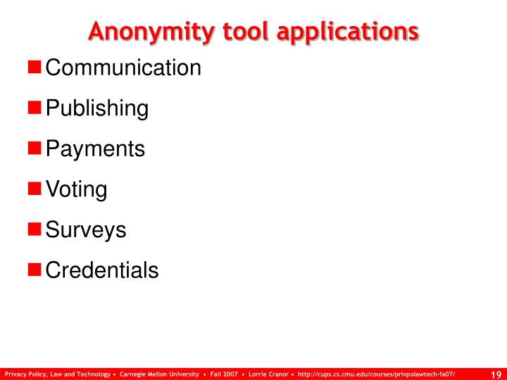 Anonymity tool applications