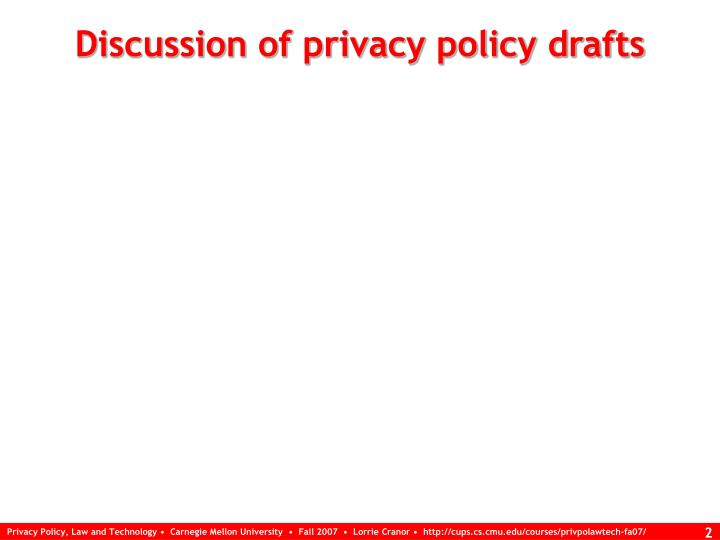 Discussion of privacy policy drafts