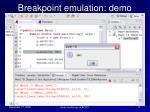 breakpoint emulation demo