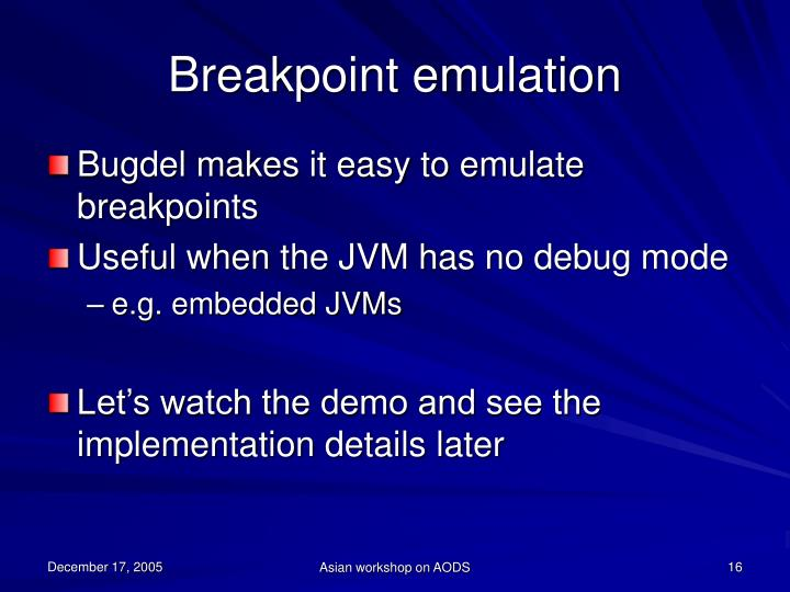 Breakpoint emulation