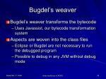 bugdel s weaver