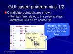 gui based programming 1 2