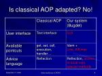 is classical aop adapted no