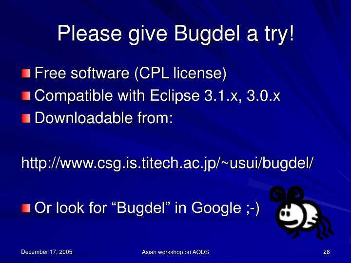 Please give Bugdel a try!