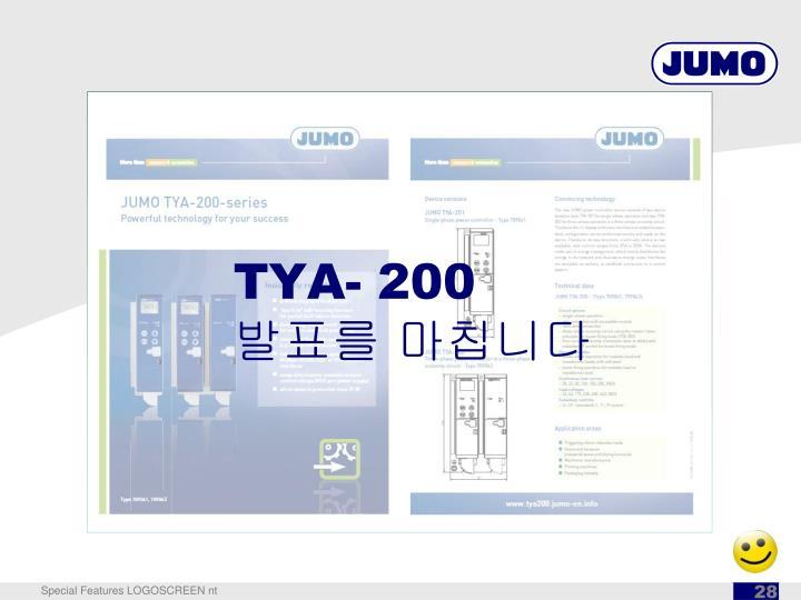 TYA- 200