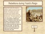rebellions during yazid s reign