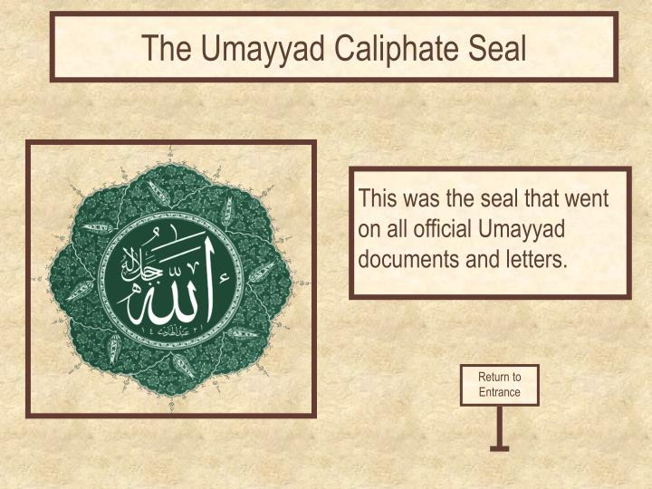 The Umayyad Caliphate Seal