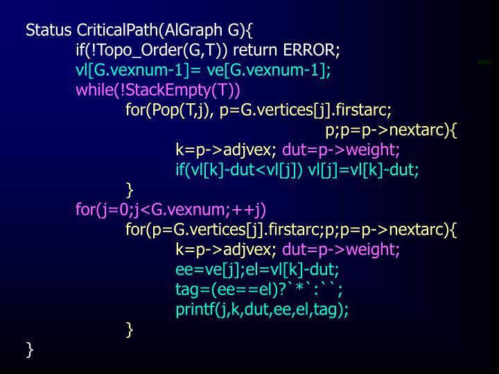 Status CriticalPath(AlGraph G){