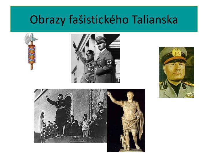 Obrazy fašistického Talianska