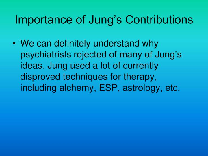 the contributions of freud jung and The relationship between carl jung and sigmund freud began in 1906 when jung sent freud a signed copy of his published studies unknown to jung, freud had already purchased his own copy of the book after hearing how favorably his name figured into the writings six months later, freud sent a collection of his latest published essays to jung in.