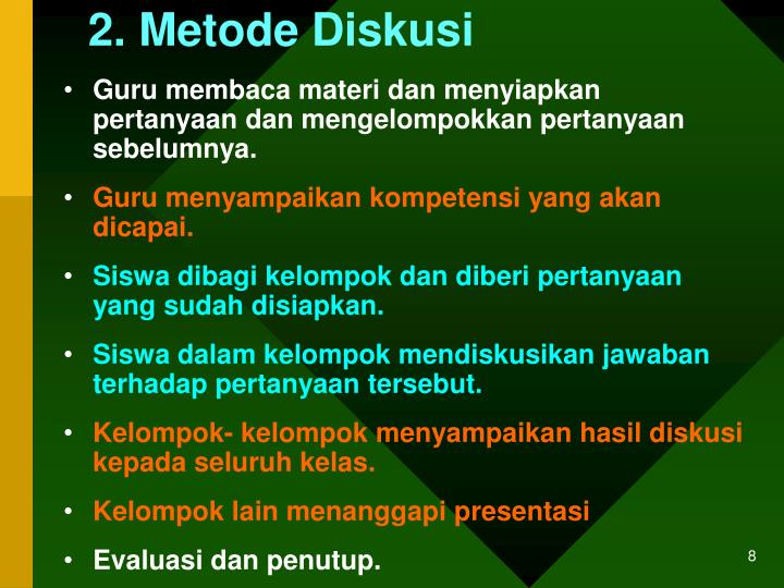 2. Metode Diskusi
