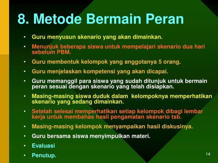 8. Metode Bermain Peran