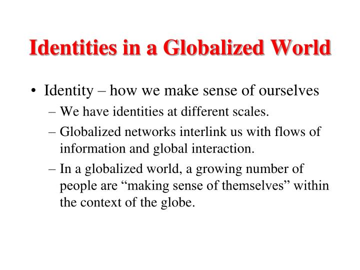 Identities in a Globalized World