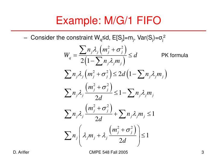 Example: M/G/1 FIFO