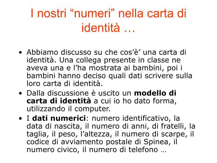 """I nostri """"numeri"""" nella carta di identità …"""