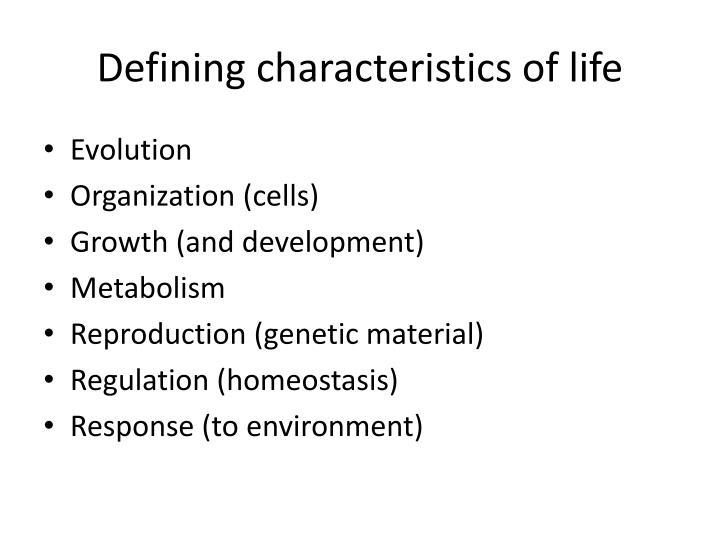 Defining characteristics of life
