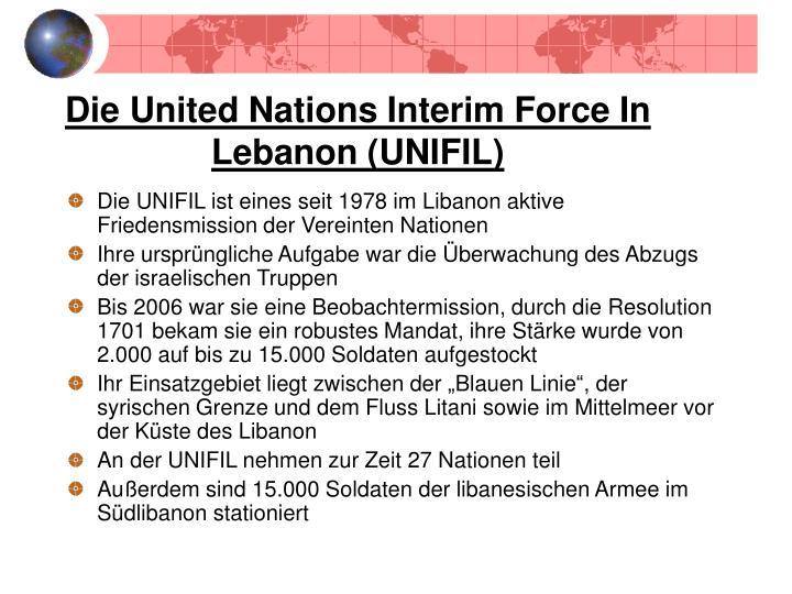 Die United Nations Interim Force In Lebanon (UNIFIL)