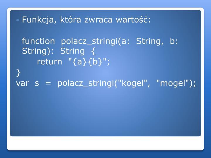 Funkcja, która zwraca wartość: