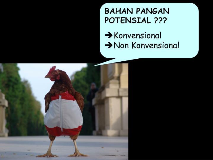 BAHAN PANGAN POTENSIAL ???