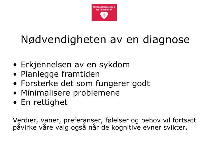Nødvendigheten av en diagnose