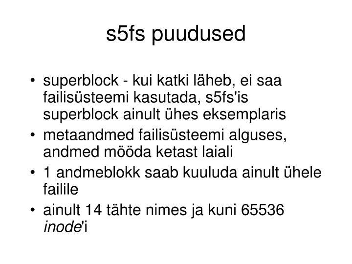 s5fs puudused