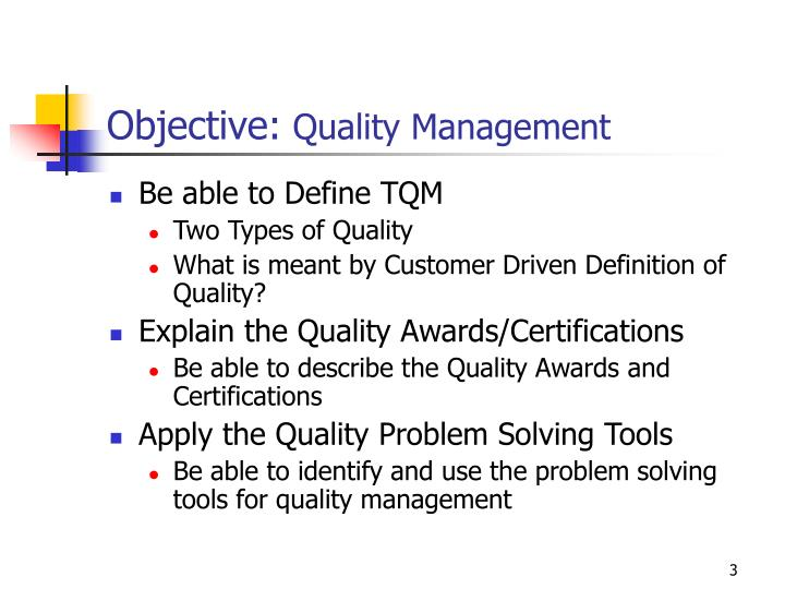 Objective quality management