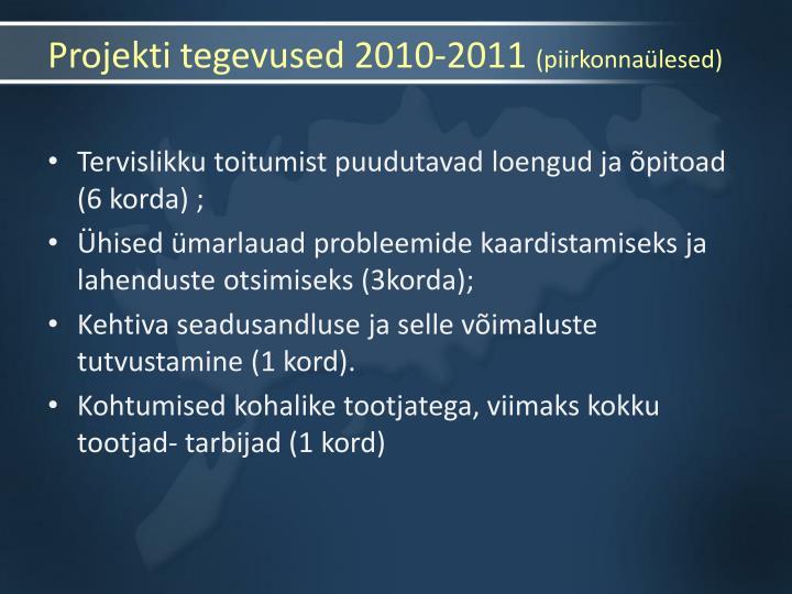 Projekti tegevused 2010-2011