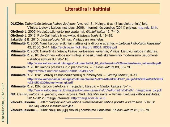 Literatūra ir šaltiniai