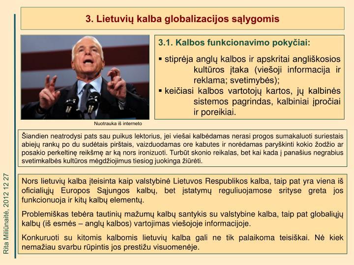 3. Lietuvių kalba globalizacijos sąlygomis