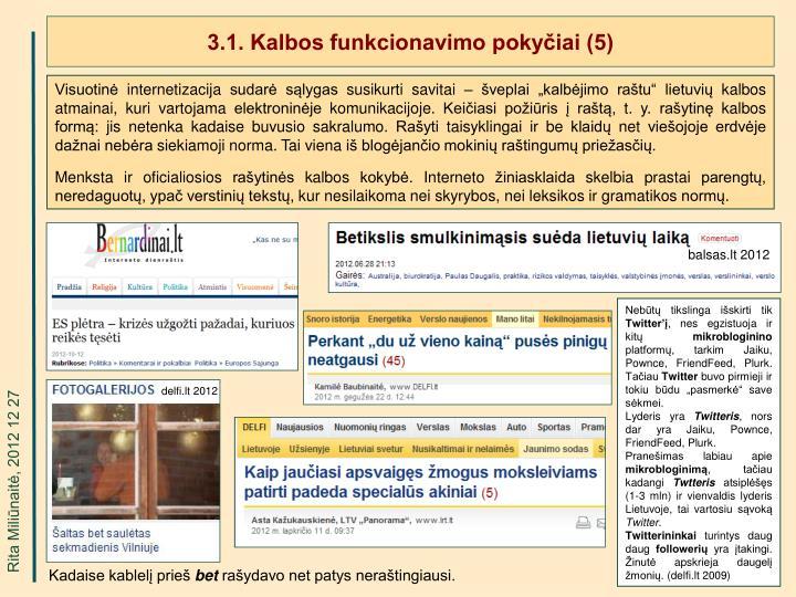 3.1. Kalbos funkcionavimo pokyčiai (5)