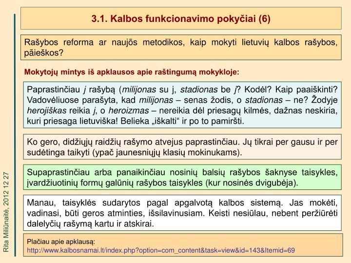 3.1. Kalbos funkcionavimo pokyčiai (6)
