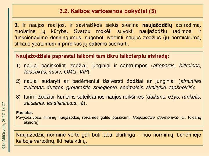 3.2. Kalbos vartosenos pokyčiai (3)