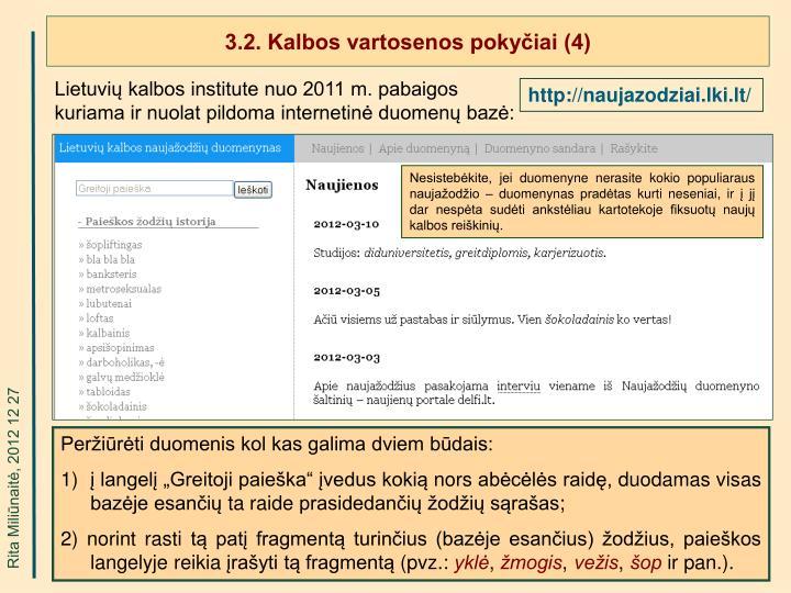 3.2. Kalbos vartosenos pokyčiai (4)