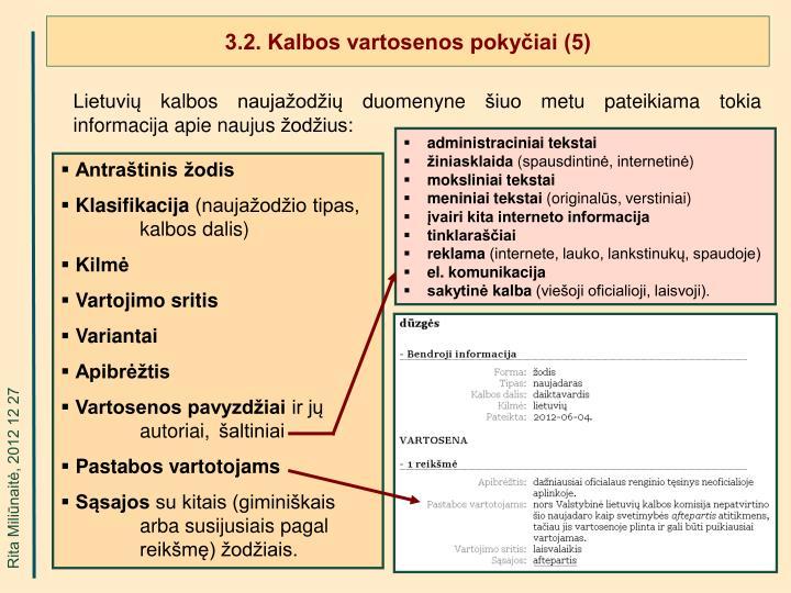 3.2. Kalbos vartosenos pokyčiai (5)