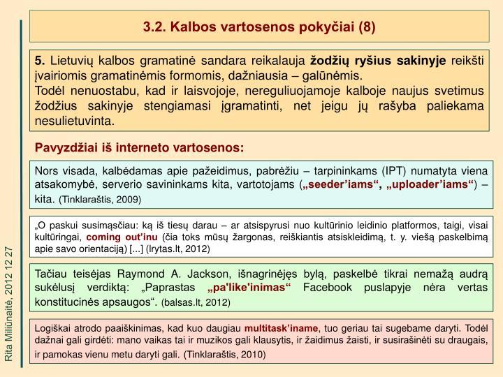 3.2. Kalbos vartosenos pokyčiai (8)