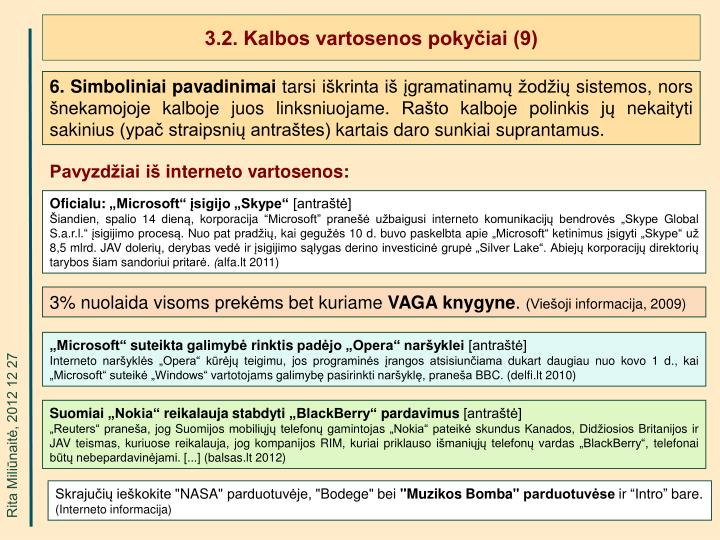 3.2. Kalbos vartosenos pokyčiai (9)