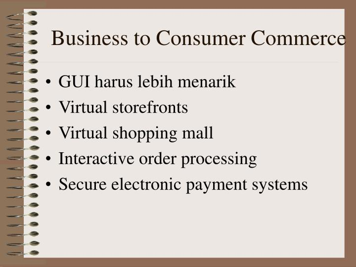 Business to Consumer Commerce