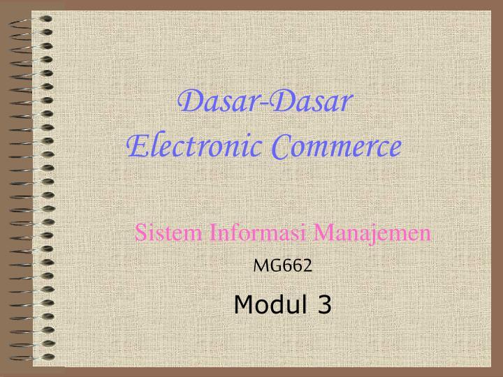 Dasar dasar electronic commerce
