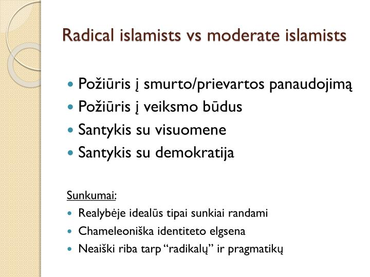 Radical islamists vs moderate islamists
