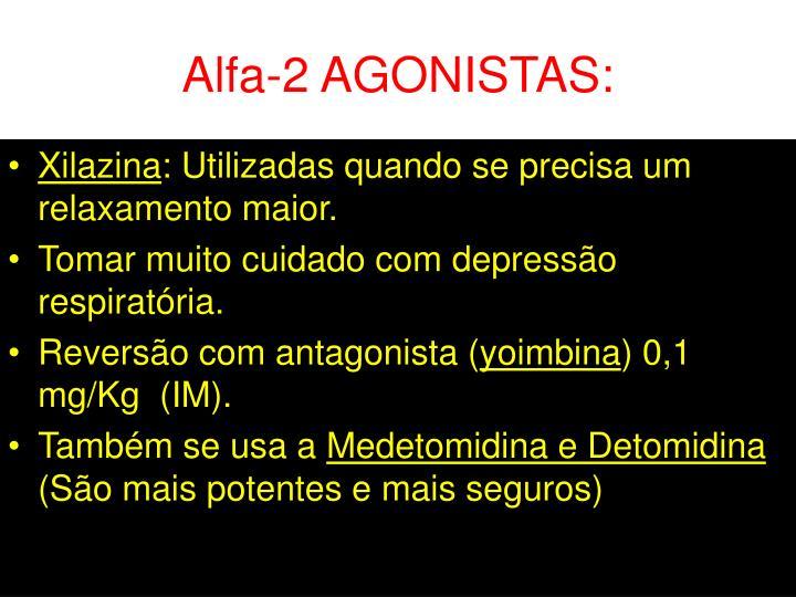 Alfa-2 AGONISTAS: